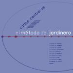 El método del jardinero - Carlos Contreras