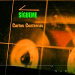 Sígueme - Carlos Contreras