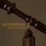 Silicordium - Carlos Contreras